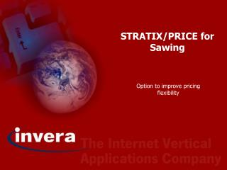STRATIX/PRICE for Sawing