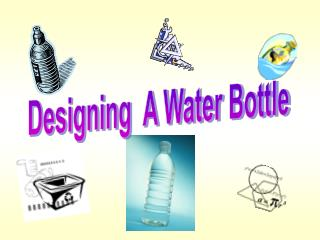 Designing  A Water Bottle
