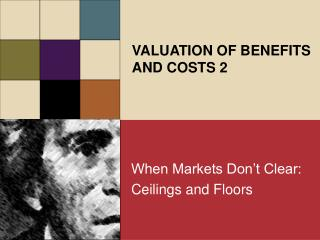 When Markets Don t Clear: Ceilings and Floors