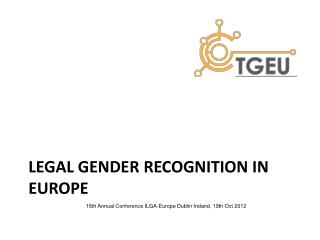 Legal Gender Recognition in Europe
