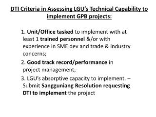 DTI Criteria in Assessing LGU's Technical Capability to implement GPB projects: