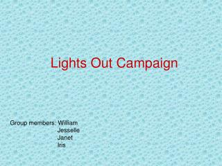 Lights Out Campaign