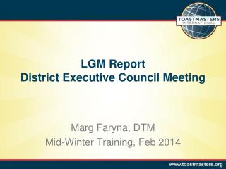 LGM Report District Executive Council Meeting