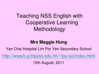 Teaching NSS English with    Cooperative Learning Methodology