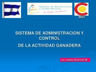SISTEMA DE ADMINISTRACION Y CONTROL DE LA ACTIVIDAD GANADERA