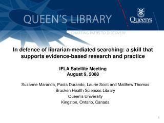 Suzanne Maranda, Paola Durando, Laurie Scott and Matthew Thomas Bracken Health Sciences Library