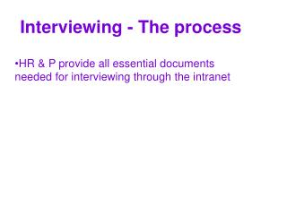 Interviewing - The process