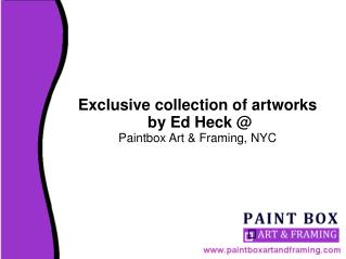 Buy Ed Heck Artworks � Paintbox Art & Framing