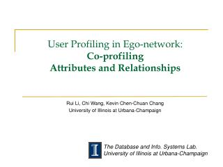 User Profiling in Ego-network : Co-profiling  Attributes  and Relationships