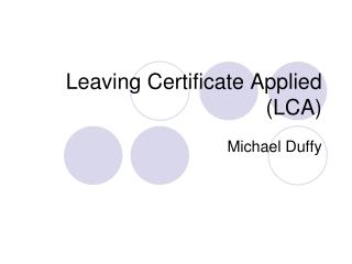 Leaving Certificate Applied (LCA)