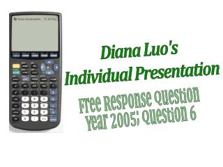 Diana Luo's  Individual Presentation