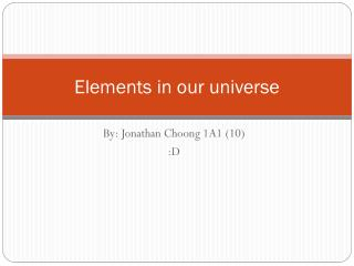 Elements in our universe