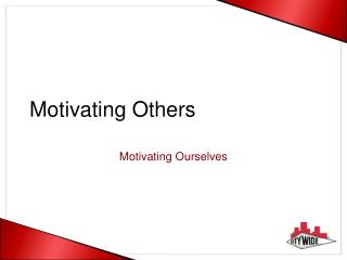 Motivating Others