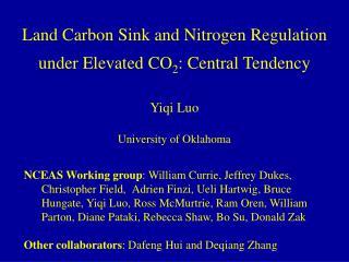 Land Carbon Sink and Nitrogen Regulation under Elevated CO 2 : Central Tendency