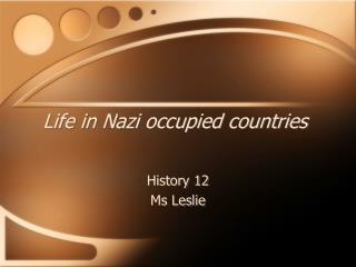 Life in Nazi occupied countries