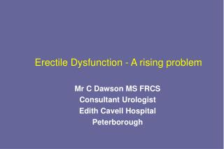 Erectile Dysfunction - A rising problem