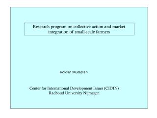 Research program on collective action and market integration of small-scale farmers