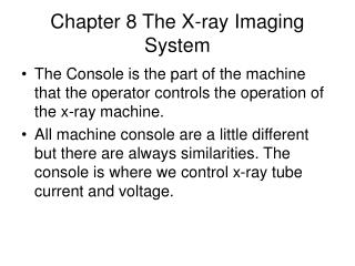 Chapter 8 The X-ray Imaging System