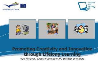 Promoting Creativity and Innovation through Lifelong Learning