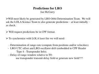 Predictions for LRO Jan McGarry