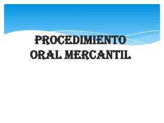 Procedimiento Oral Mercantil