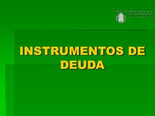 INSTRUMENTOS DE DEUDA