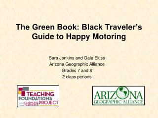 The Green Book: Black Traveler�s Guide to Happy Motoring