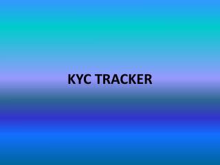 KYC TRACKER