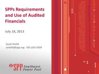 SPPs Requirements and Use of Audited Financials