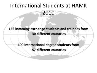 156 incoming exchange students and trainees from  30 different countries