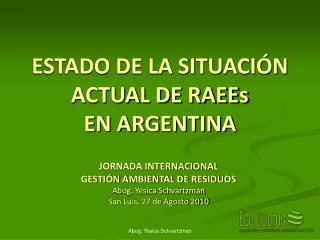 ESTADO DE LA SITUACIÓN ACTUAL DE RAEEs EN ARGENTINA