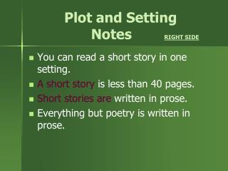 Plot and Setting             Notes         RIGHT SIDE