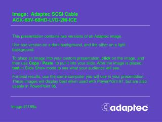 Image:  Adaptec SCSI Cable  ACK-68V-68HD-LVD-2M-ICE