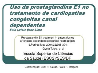 Prostaglandin E1 treatment in patent ductus arteriosus dependent congenital heart defects