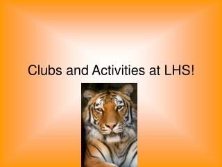 Clubs and Activities at LHS!