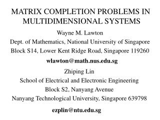 MATRIX COMPLETION PROBLEMS IN  MULTIDIMENSIONAL SYSTEMS