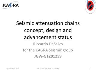 Seismic attenuation chains  concept, design and advancement status