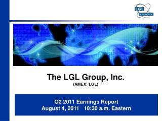 The LGL Group, Inc. (AMEX: LGL)