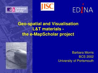 Geo-spatial and Visualisation  L&T materials - the e-MapScholar project