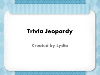 Trivia Jeopardy