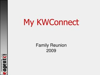 My KWConnect Family Reunion 2009