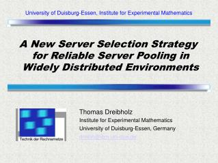 A New Server Selection Strategy for Reliable Server Pooling in Widely Distributed Environments