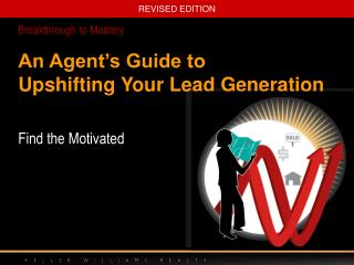 An Agent's Guide to Upshifting Your Lead Generation
