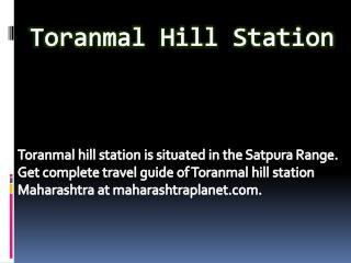 Toranmal Hill Station