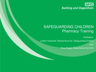 SAFEGUARDING CHILDREN  Pharmacy Training