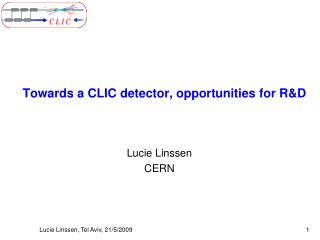 Towards a CLIC detector, opportunities for R&D