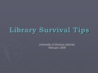 Library Survival Tips