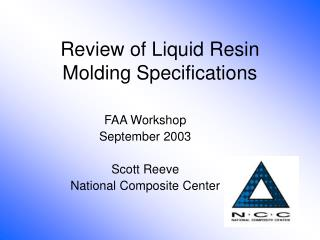 Review of Liquid Resin Molding Specifications
