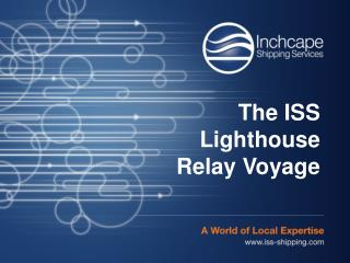 The ISS Lighthouse Relay Voyage