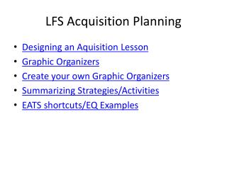 LFS Acquisition Planning